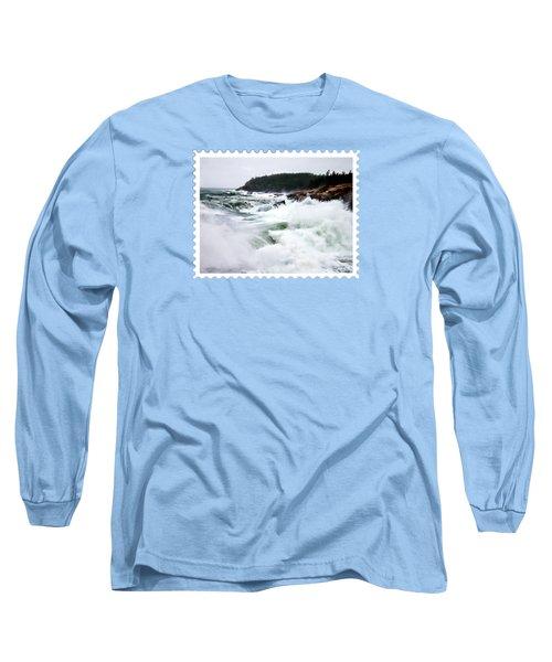 Heavy Seas At Acadia National Park Maine Long Sleeve T-Shirt