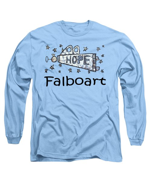 Hope T-shirt Long Sleeve T-Shirt
