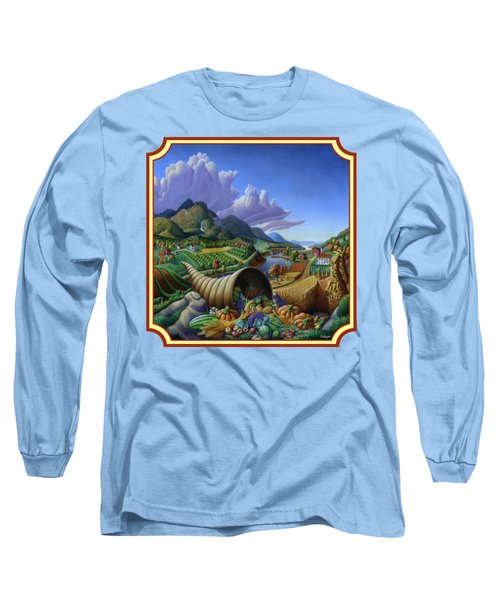 Horn Of Plenty Farm Landscape - Bountiful Harvest - Square Format Long Sleeve T-Shirt