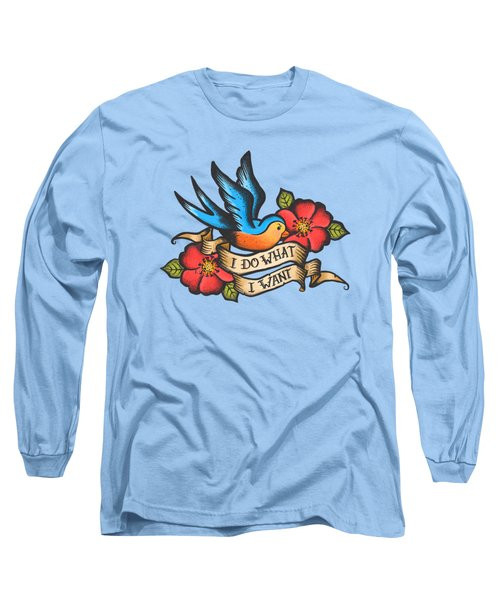 I Do What I Want Vintage Bluebird And Rose Tattoo Long Sleeve T-Shirt
