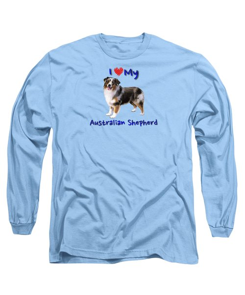 I Heart My Australian Shepherd Long Sleeve T-Shirt