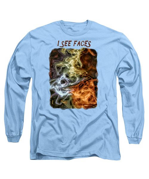 I See Faces Long Sleeve T-Shirt by John M Bailey