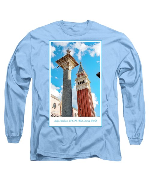 Italy Pavilion, Epcot, Walt Disney World Long Sleeve T-Shirt