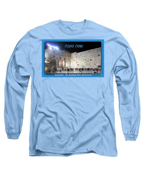 Jerusalem Western Wall Shana Tova Happy New Year Israel Long Sleeve T-Shirt