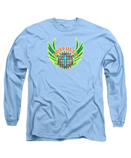 Joyfully Long Sleeve T-Shirt