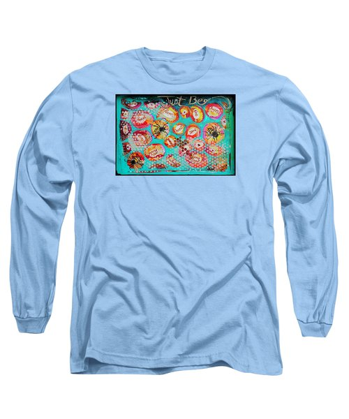Just Bee Long Sleeve T-Shirt by DAKRI Sinclair