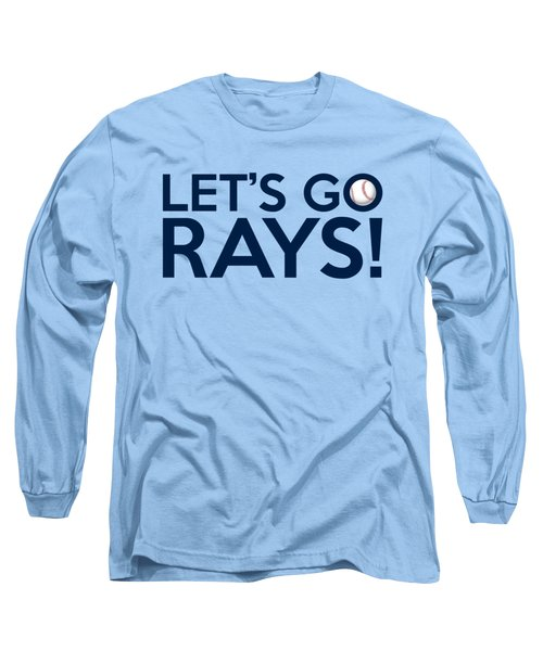 Let's Go Rays Long Sleeve T-Shirt