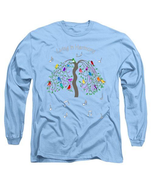 Living In Harmony Long Sleeve T-Shirt