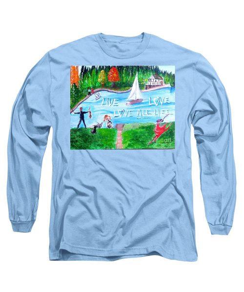 Love All Life Long Sleeve T-Shirt