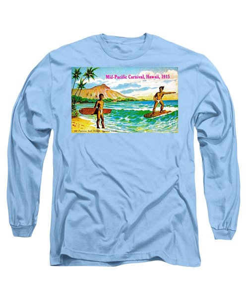 Mid Pacific Carnival Hawaii Surfing 1915 Long Sleeve T-Shirt by Peter Gumaer Ogden