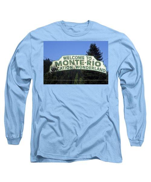 Monte Rio Sign Long Sleeve T-Shirt