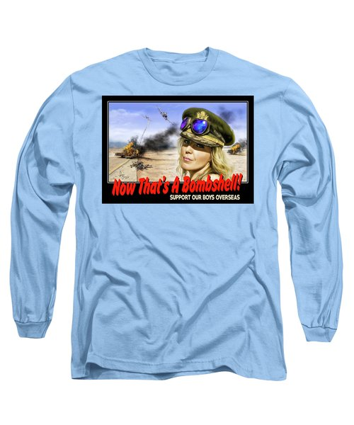 Long Sleeve T-Shirt featuring the photograph Now Thats A Bombshell by Don Olea