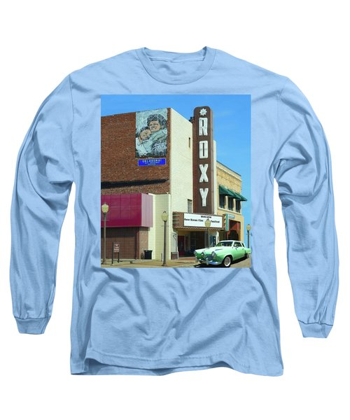 Old Roxy Theater In Muskogee, Oklahoma Long Sleeve T-Shirt