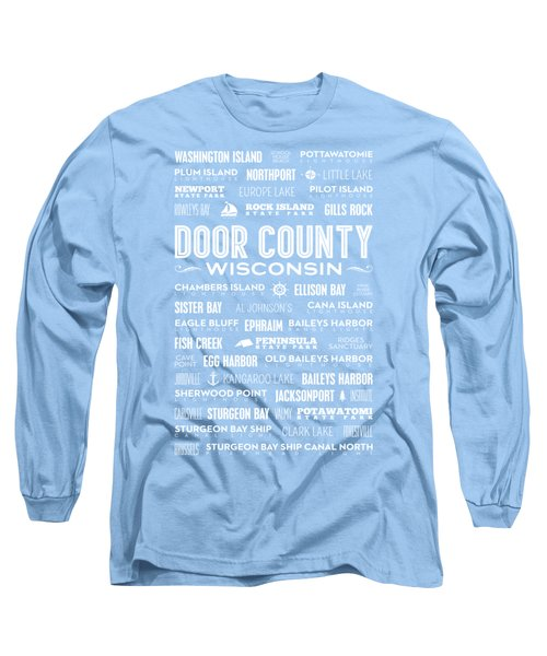 Places Of Door County On Blue Long Sleeve T-Shirt by Christopher Arndt
