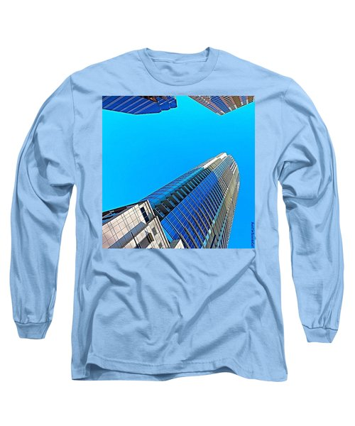 Reach For The #sky. #keepaustinweird Long Sleeve T-Shirt