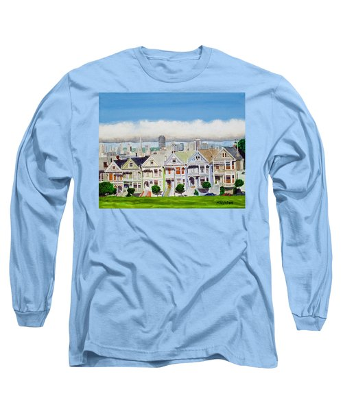 San Francisco's Painted Ladies Long Sleeve T-Shirt by Mike Robles
