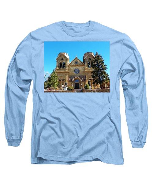 St. Francis Cathedral Santa Fe Nm Long Sleeve T-Shirt by Joseph Frank Baraba