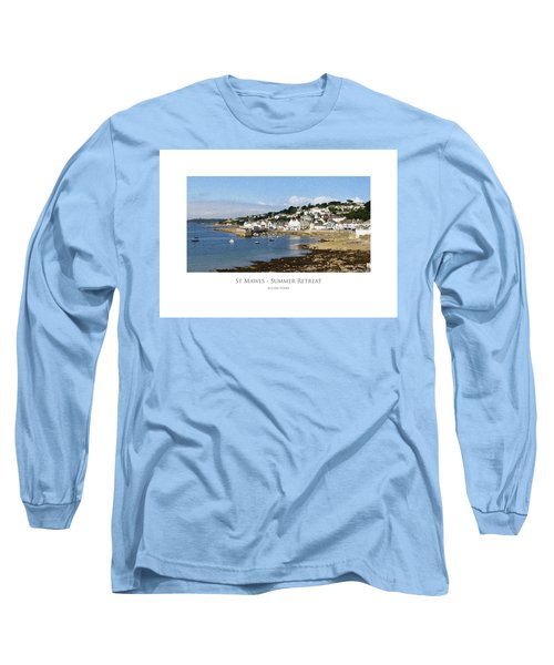 St Mawes - Summer Retreat Long Sleeve T-Shirt