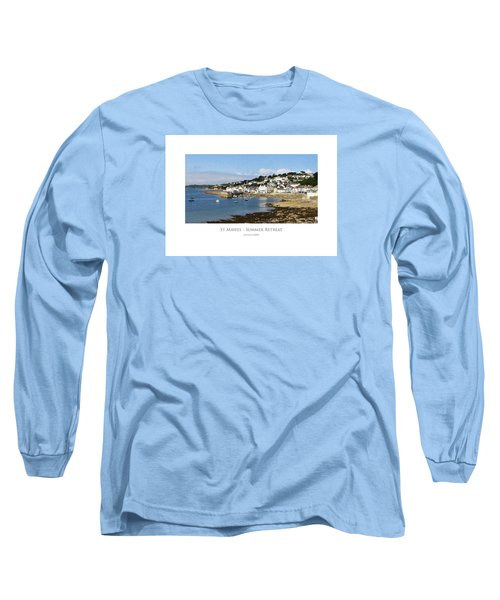 St Mawes - Summer Retreat Long Sleeve T-Shirt