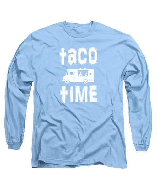 Long Sleeve T-Shirt featuring the drawing Taco Time Food Truck Tee by Edward Fielding