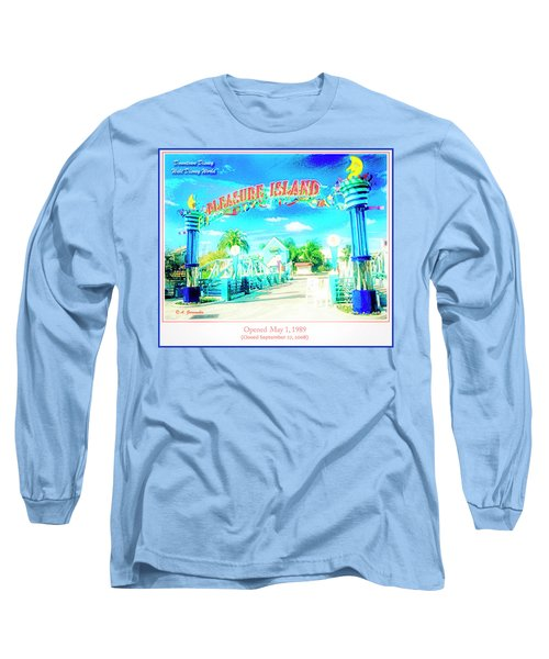 Pleasure Island Sign And Walkway Downtown Disney Long Sleeve T-Shirt