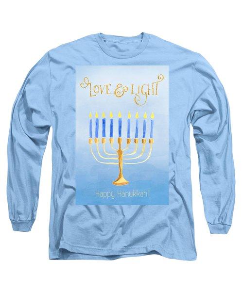 Love And Light For Hanukkah Long Sleeve T-Shirt