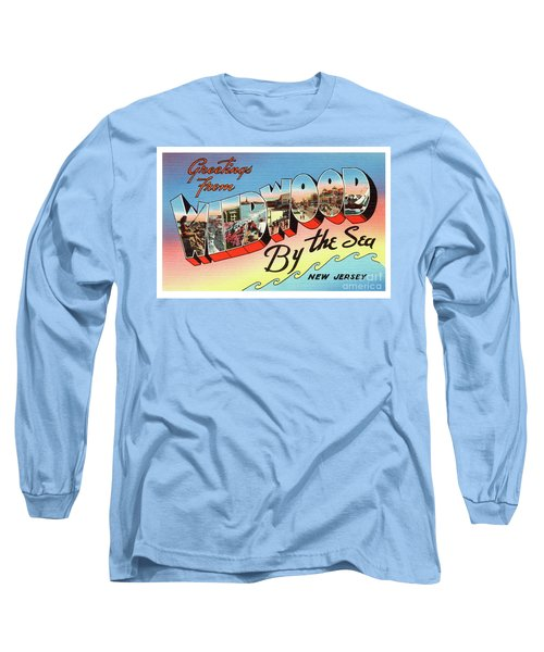 Wildwood Greetings - Version 2 Long Sleeve T-Shirt