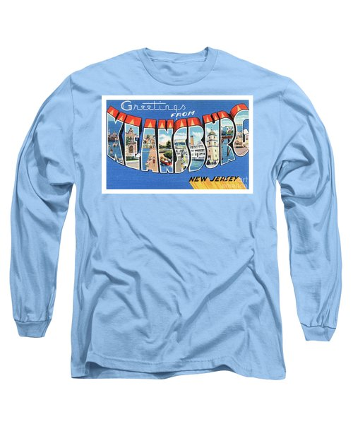 Keansburg Greetings Long Sleeve T-Shirt