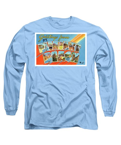 Point Pleasant Beach Greetings Long Sleeve T-Shirt