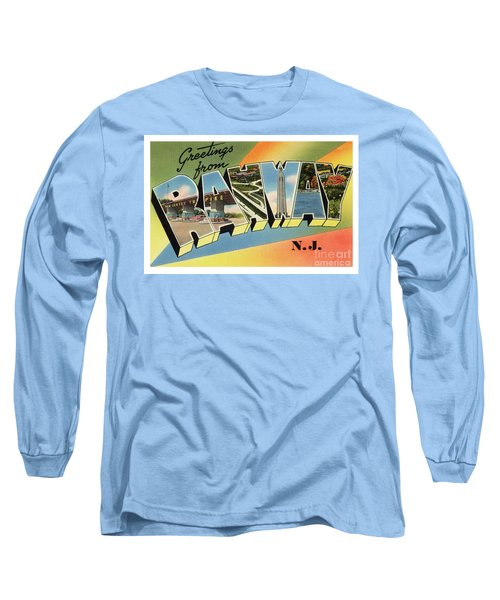 Rahway Greetings Long Sleeve T-Shirt