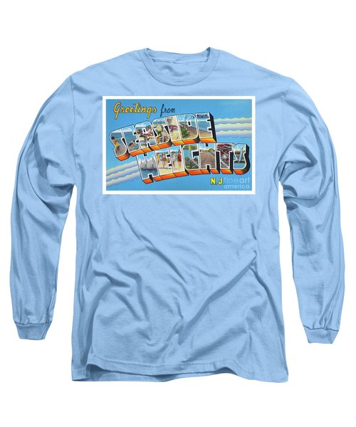 Seaside Heights Greetings Long Sleeve T-Shirt