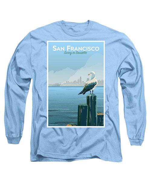 Sunny In Sausalito Long Sleeve T-Shirt