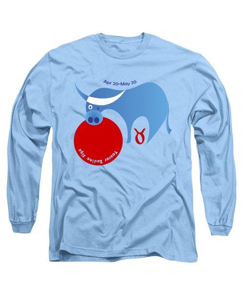 Taurus -  Bull Long Sleeve T-Shirt