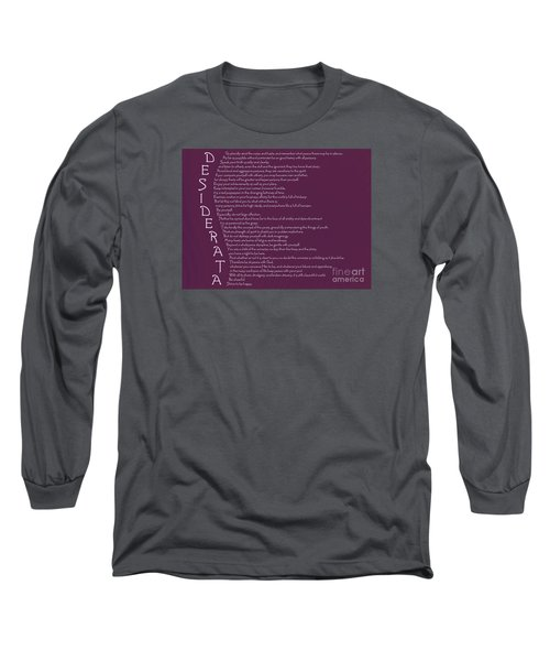 Desiderata 5 Long Sleeve T-Shirt