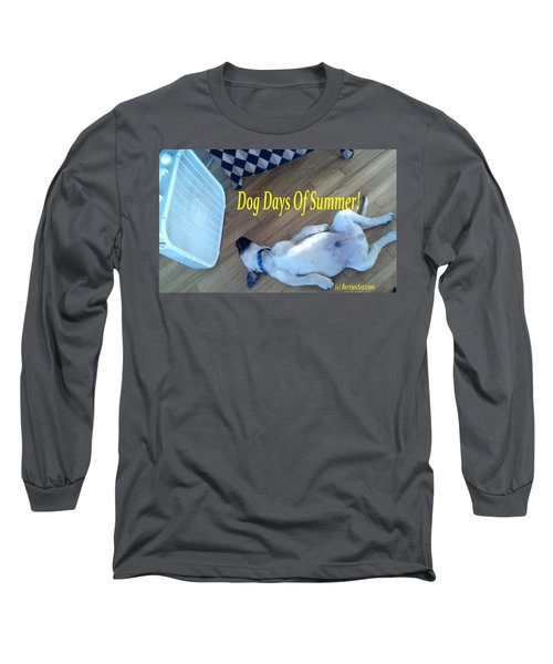 Dog Days Of Summer Long Sleeve T-Shirt