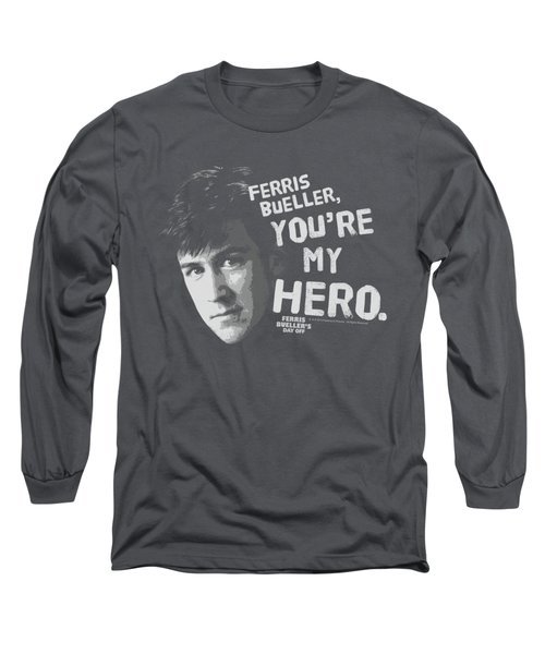 Ferris Bueller - My Hero Long Sleeve T-Shirt