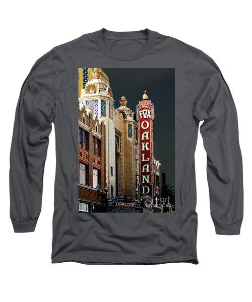 Fox Theater . Oakland California Long Sleeve T-Shirt