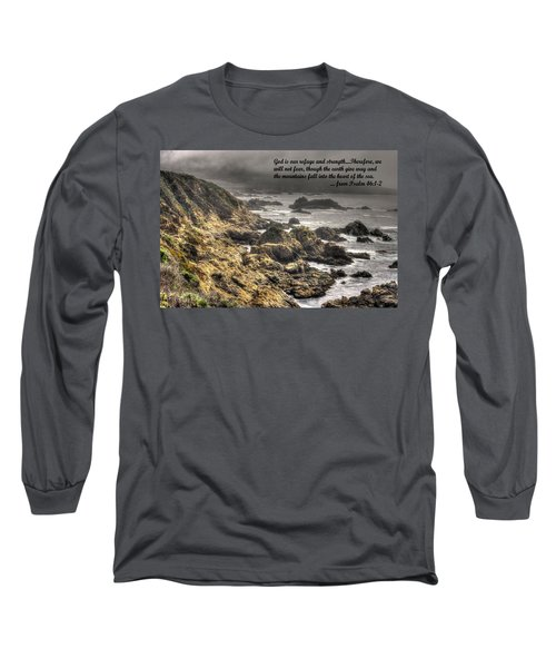 God - Our Refuge And Strength Though The Mountains Fall Into The Sea - From Psalm 46.1-2 - Big Sur Long Sleeve T-Shirt by Michael Mazaika