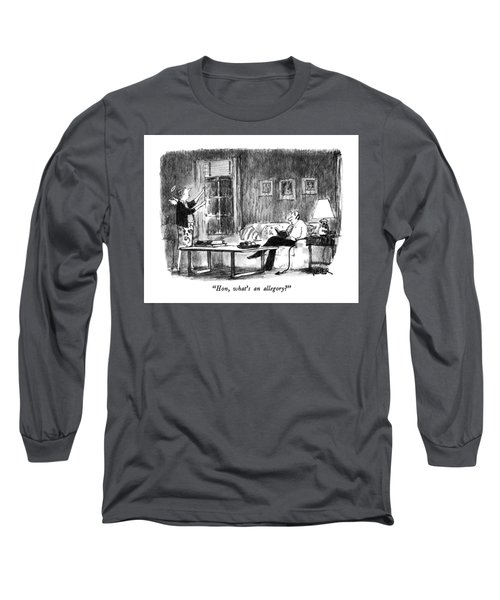 Hon, What's An Allegory? Long Sleeve T-Shirt