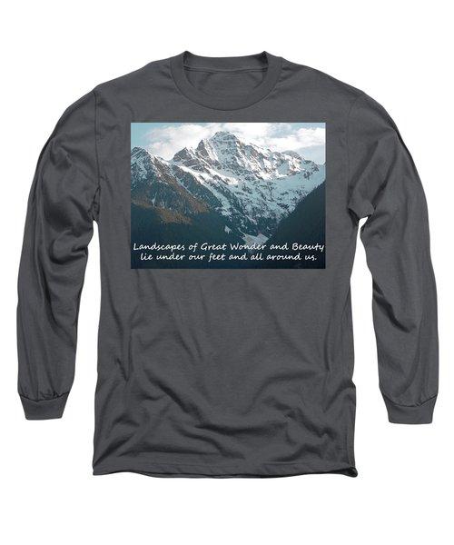 Landscapes Of Great Wonder  Long Sleeve T-Shirt