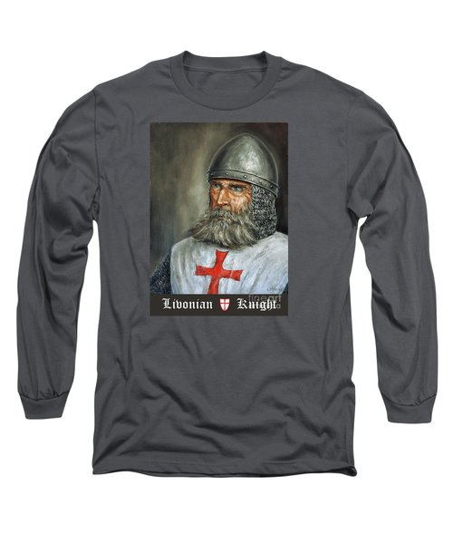 Knight Templar Long Sleeve T-Shirt by Arturas Slapsys
