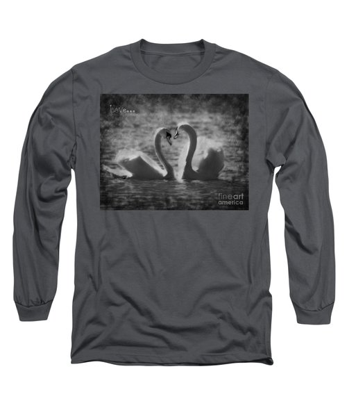 Love... Long Sleeve T-Shirt