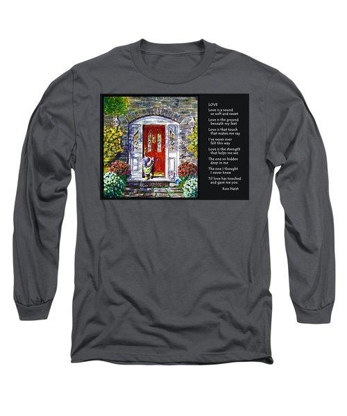 Love Long Sleeve T-Shirt by Ron Haist