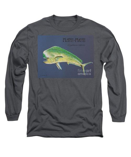 Mahi-mahi Long Sleeve T-Shirt