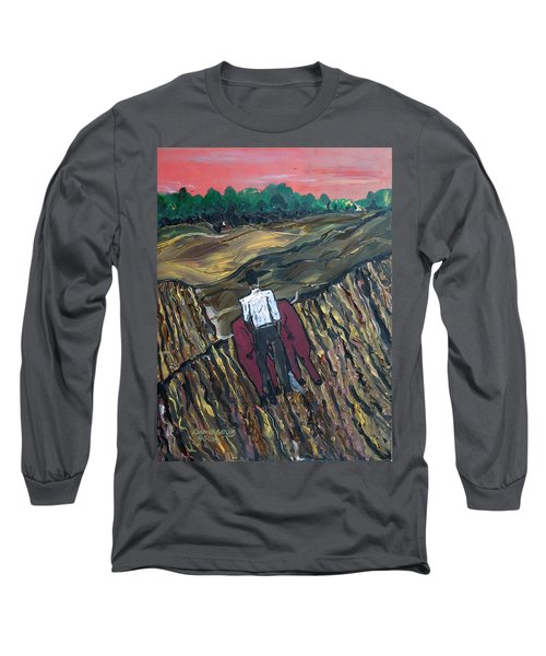 Plow Til' Dawn Long Sleeve T-Shirt