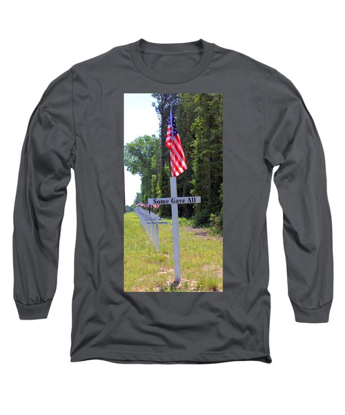Long Sleeve T-Shirt featuring the photograph Some Gave All by Gordon Elwell
