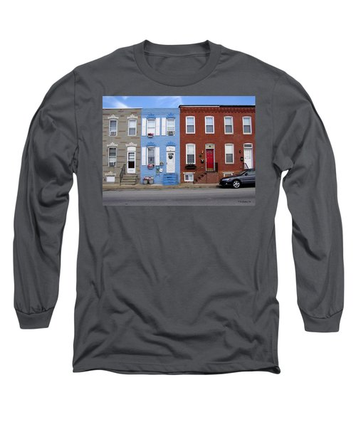 Long Sleeve T-Shirt featuring the photograph South Baltimore Row Homes by Brian Wallace