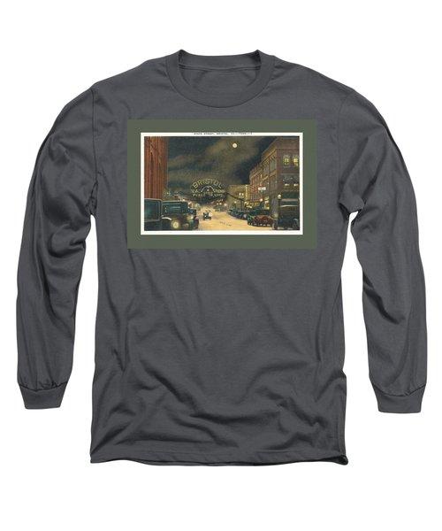 State Street Bristol Va Tn At Night Long Sleeve T-Shirt