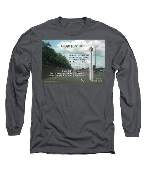 Strength From God Long Sleeve T-Shirt