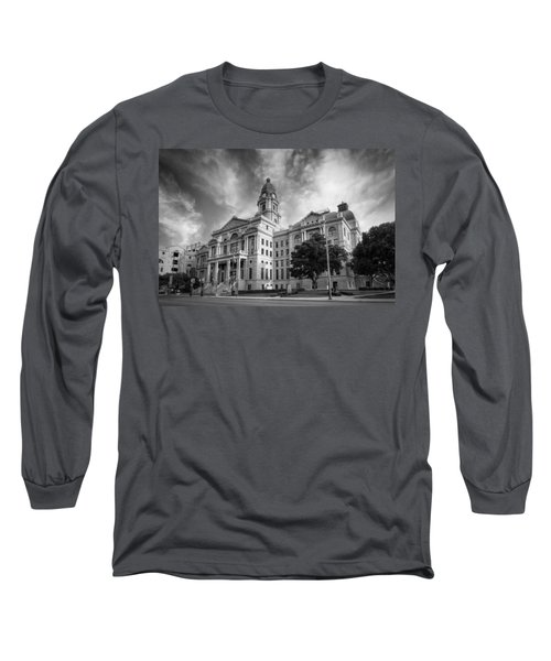 Tarrant County Courthouse Bw Long Sleeve T-Shirt